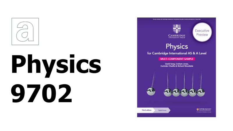 AS and A Level Physics 9702 Past Papers