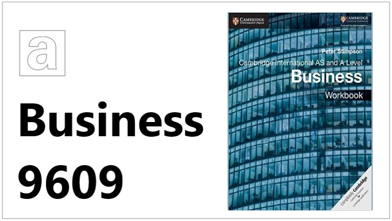 AS and A Level Business 9609